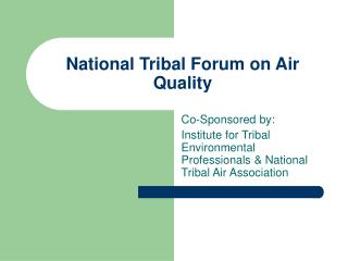 National Tribal Forum on Air Quality