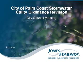 City of Palm Coast Stormwater Utility Ordinance Revision City Council Meeting