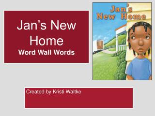 Jan's New Home Word Wall Words