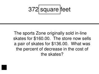 372 square feet