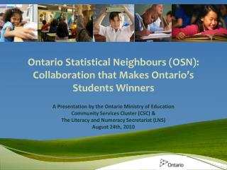 Ontario Statistical Neighbours (OSN):  Collaboration that Makes Ontario's Students Winners