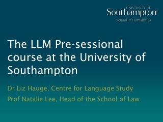 The LLM Pre-sessional course at the University of Southampton