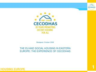 CECODHAS European Liaison Committee for social housing August 2008