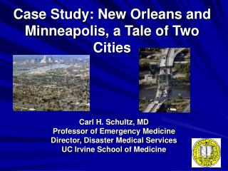 Case Study: New Orleans and Minneapolis, a Tale of Two Cities