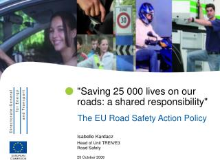 """Saving 25 000 lives on our roads: a shared responsibility"""