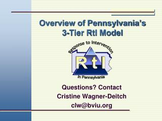 Overview of Pennsylvania's  3-Tier RtI Model