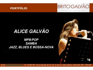 ALICE GALVÃO MPB/POP SAMBA JAZZ, BLUES E BOSSA-NOVA