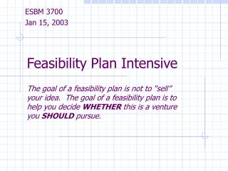 Feasibility Plan Intensive