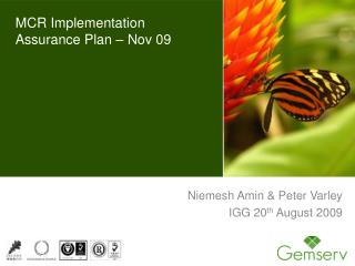 MCR Implementation Assurance Plan – Nov 09