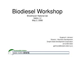 Biodiesel Workshop Brookhaven National lab Upton, LI May 2, 2008
