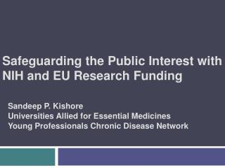 Safeguarding the Public Interest with  NIH and EU Research Funding