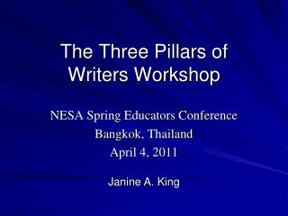 The Three Pillars of  Writers Workshop