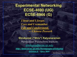 Experimental Networking ECSE-4690 (UG) ECSE-6966 (G)