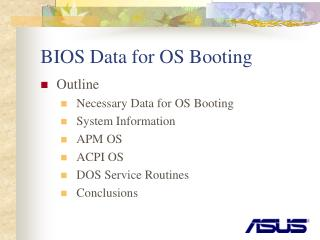 BIOS Data for OS Booting