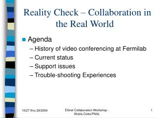 Reality Check – Collaboration in the Real World