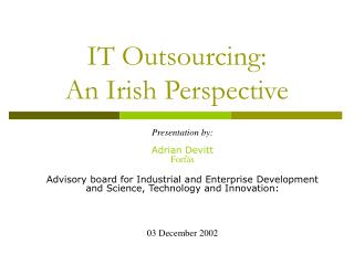 IT Outsourcing:  An Irish Perspective