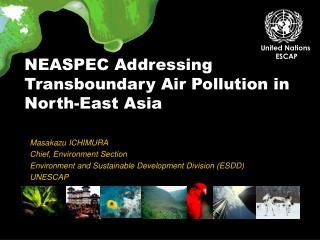 NEASPEC Addressing Transboundary Air Pollution in North-East Asia