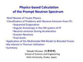 Physics-based Calculation              of the Prompt Neutron Spectrum