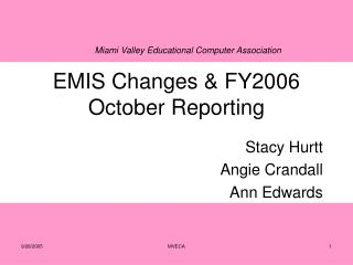 EMIS Changes & FY2006 October Reporting