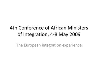 4th Conference of African Ministers of Integration, 4-8 May 2009