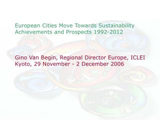 European Cities Move Towards Sustainability Achievements and Prospects 1992-2012
