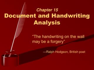 Chapter 15 Document and Handwriting Analysis
