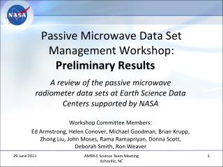Passive Microwave Data Set Management Workshop: Preliminary Results