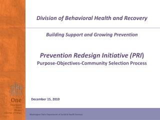 Division  of Behavioral Health and Recovery  Building Support and Growing Prevention