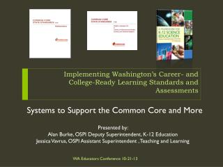 Implementing Washington's Career- and College-Ready Learning Standards and Assessments