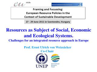 Resources as Subject of Social, Economic and Ecological Systems.