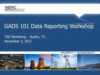 GADS 101 Data Reporting Workshop