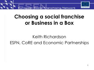 Choosing a social franchise or Business in a Box