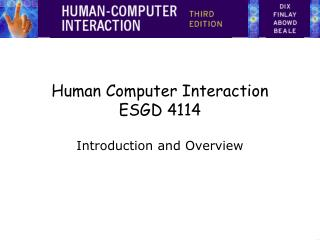Human Computer Interaction ESGD 4114