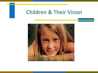 Children & Their Vision