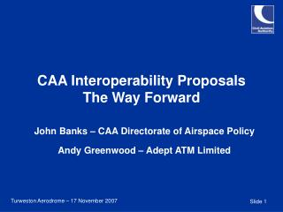CAA Interoperability Proposals The Way Forward