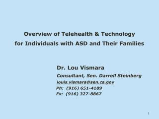 Overview of Telehealth & Technology  for  Individuals with ASD and Their Families