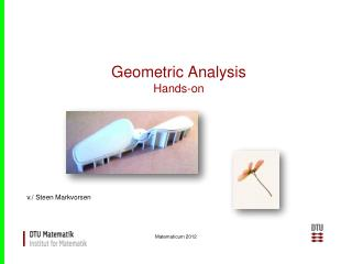 Geometric Analysis Hands-on