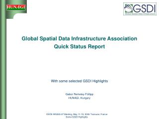 Global Spatial Data Infrastructure Association Quick Status Report