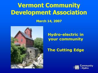 Vermont Community Development Association March 14, 2007