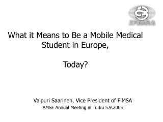 What it Means to Be a Mobile Medical Student in Europe, Today?