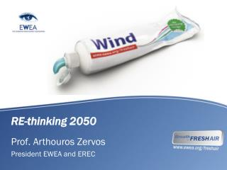 RE-thinking 2050