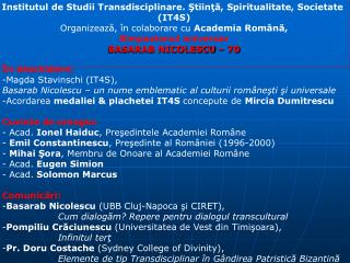 Institutul de Studii Transdisciplinare. ?tiin??, Spiritualitate, Societate  (IT4S)