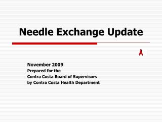 Needle Exchange Update