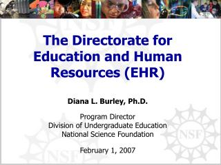 The Directorate for Education and Human Resources (EHR)