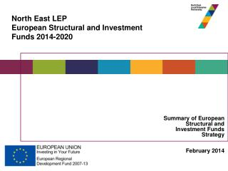 Summary of European Structural and Investment Funds Strategy February 2014