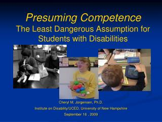 Presuming Competence The Least Dangerous Assumption for Students with Disabilities