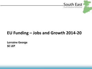 EU Funding – Jobs and Growth 2014-20