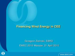Financing Wind Energy in CEE
