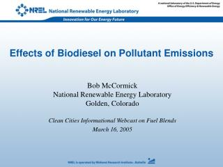 Effects of Biodiesel on Pollutant Emissions