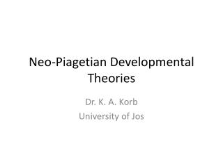 Neo-Piagetian Developmental Theories